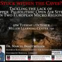 Poster of Stuck Within the Caves? Taclking the Lack of Upper Paleolithic Open Air Sites in Two European Micro Regions